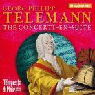 CHAN0821. TELEMANN The Concerti-en-Suite