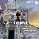 SOMMCD0169. FRANCK; POULENC; SAINT-SAËNS Violin Sonatas