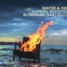5419 725105. Water and Fire: Handel Revisited