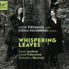 "COBRA0069. JANÁCEK; MARTINU; PÁLENÍCEK ""Whispering Leaves"""