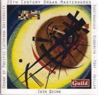 GMCD7807. 20th Century Organ Masterworks