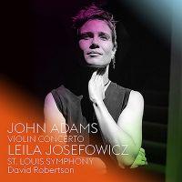 7559 79351-0. ADAMS Violin Concerto (Josefowicz)