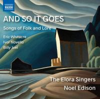 8 573861. And so it goes: Songs of Folk and Lore