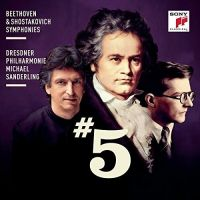 19075 82080-2. BEETHOVEN; SHOSTAKOVICH Symphonies No 5 (Sanderling)