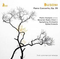 FHR64. BUSONI Piano Concerto (Scarpini)