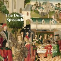 CKD568. The Dufay Spectacle: Motets and Chansos