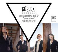 DUX1302. GÓRECKI String Quartet No 3 (Dafô Quartet)