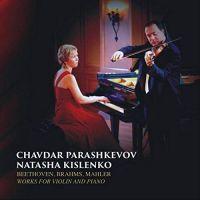 CM003. BEETHOVEN; BRAHMS Violin Sonatas (Parashkevov)