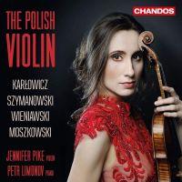 CHAN20082. Jennifer Pike: The Polish Violin