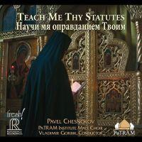 FR727SACD. CHESNOKOV Teach Me Thy Statutes