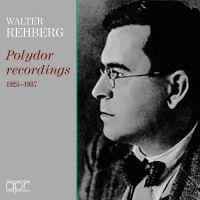 APR7309. Walter Rehberg: Polydor Recordings 1925 - 1937
